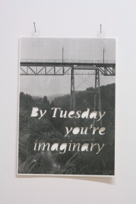 By Tuesday you're imaginary